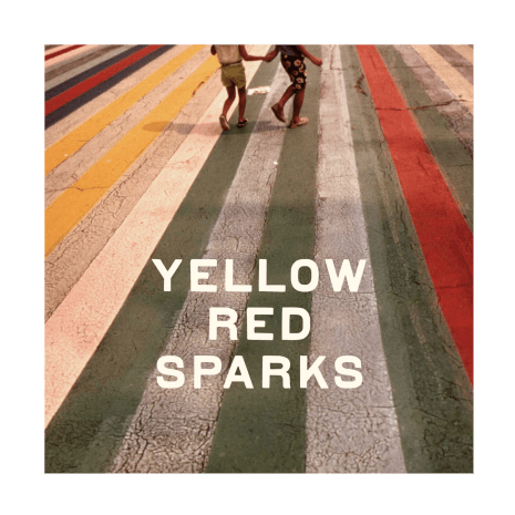 Yellow Red Sparks, the band of a great songwriter