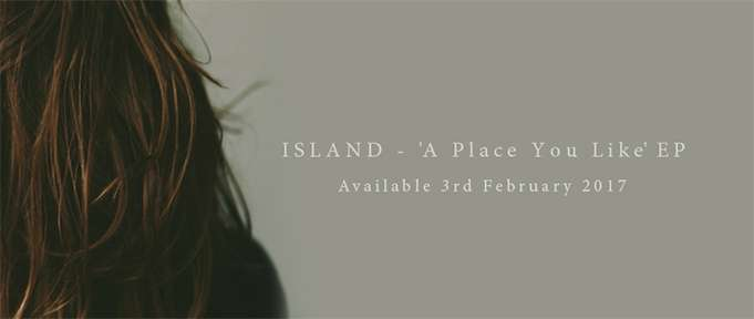 ISLAND - A Place You Like EP 1