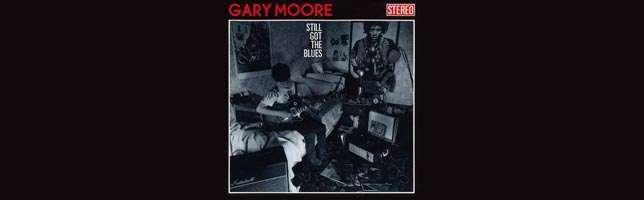 Gary Moore – Still Got The Blues